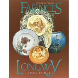 (PORCELAINE) LIVRE PORCELAINE FAIENCES DE LONGWY de Dorminique DREYFUS