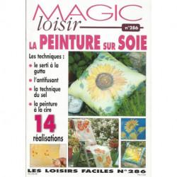 LIVRE PEINTURE SUR SOIE MAGIC LOISIRS 286