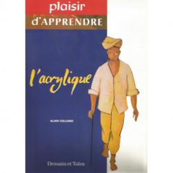 (DESSIN) LIVRE L'ACRYLIQUE de Alain COLLIARD DESSAIN ET TOLRA