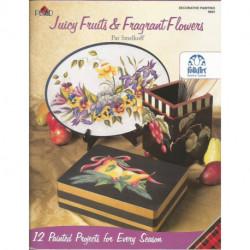 (BOIS) LIVRES DE PEINTURE SUR BOIS JUICY FRUITS AND FRAGANT FLOWERS de Pat SMELKOFF