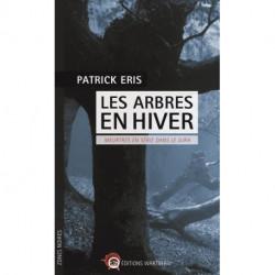 Les arbres en hiver de Patrick Eris editions Wartberg