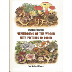 (PORCELAINE) LIVRE PEINTURE SUR PORCELAINE MUSHROOMS OF THE WORLD de Jeannette BOWERS