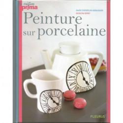 (PORCELAINE) LIVRE PEINTURE SUR PORCELAINE de Marie ENDERLEN-DEBUISSON et Natacha SERET