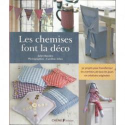 LIVRE COUTURE LES CHEMISES FONT LA DECO de Juliet BAWDEN Editions CHENE