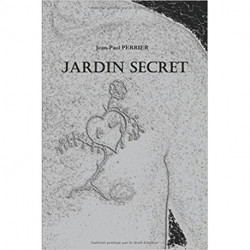 Jardin Secret, de Jean-Paul Perrier, auto éditions, suspense dans le Jura