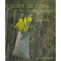 (DIVERS) LIVRE BRODERIE LE POINT DE CROIX AU FIL DES SAISONS de Sandrine SITAUD