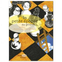 La petite épopée des pions, texte Audren, illustrations Cédric Philippe, éditions MeMo