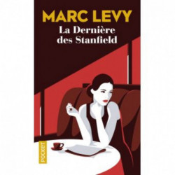 La dernière des Stanfield de Marc Levy éditions pocket