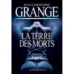 La terre des morts, de Jean-Christophe Grangé