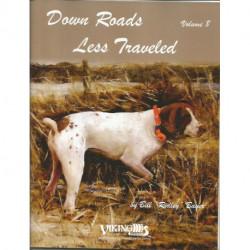 """(BOIS) LIVRE PEINTURE SUR BOIS DOWN ROADS LESS TRAVELED VOLUME 8 de Bill """"Ridley"""" BAYER"""