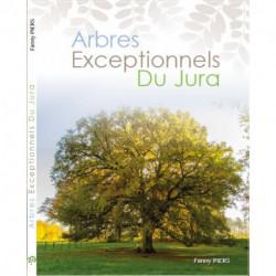 ARBRES EXCEPTIONNELS DU JURA de Fanny PIERS