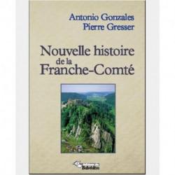 NOUVELLE HISTOIRE DE LA FRANCHE-COMTE TOME 2 DE ANTONY EDITIONS VANDELLE