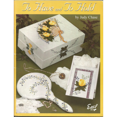 (BOIS) LIVRE PEINTURE SUR BOIS TO HAVE AND TO HOLD de Judy Chase