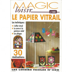 (PAPIER) LIVRE MAGIC LOISIR 300 LE PAPIER VITRAIL