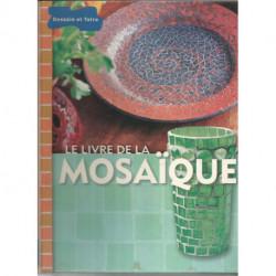 (MOSAIQUE) LIVRE LE LIVRE DE LA MOSAIQUE