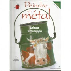 PEINDRE SUR METAL ANIMAUX DE NOS CAMPAGNES